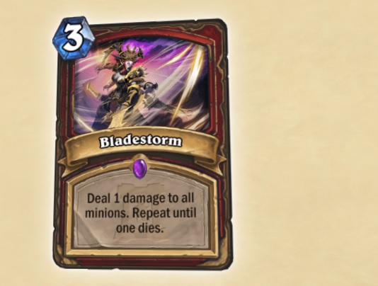 Hearthstone digital card Bladestorm, cost 3. Description: Deal 1 damage to all minions. Repeat until one dies.