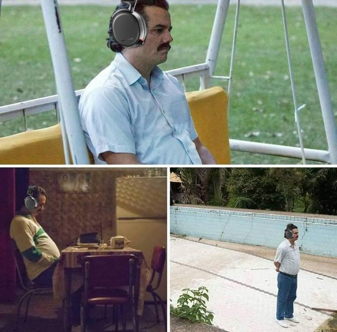 "The ""sad Pablo"" meme of Pablo Escobar looking sad, with an Arctis headset photoshopped on his head"