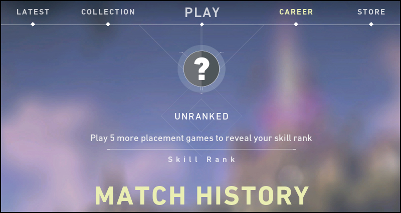 "A screenshot from Valorant in the Career section. Under a large question mark icon, it reads ""Unranked. Play 5 more placement games to reveal your skill rank."""
